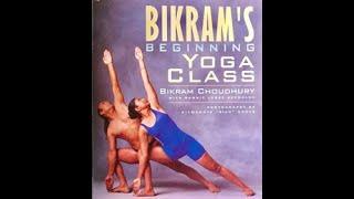 Bikram Yoga - One set/50min class Instructions by Bikram