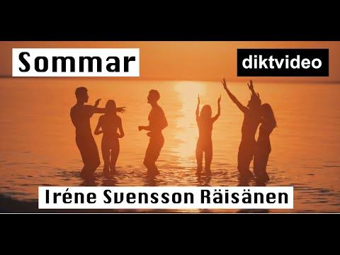 SOMMAR en diktvideo av POETEN Iréne Svensson Räisänen