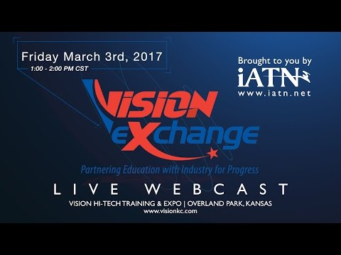 2017 VISION Exchange - Partnering Education with Industry for Progress