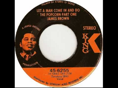 James Brown   Let a Man Come in and Do the Popcorn