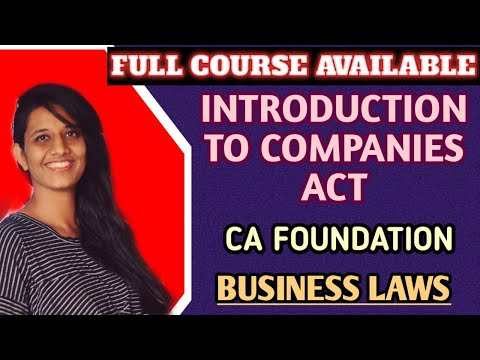 Chapter 5 Part 1ll Introduction To Companies Act Ll CA Foundation Business Law Ll CA Kanika Khetan