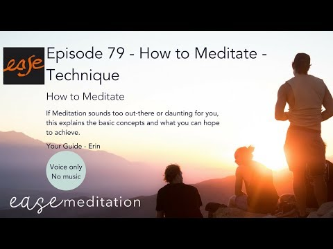 EP79 - How to Meditate - Technique - Without Music - by Ease Meditation
