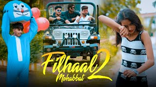 Filhaal 2 MOHABBAT | Sad Love Story | Akshay Kumar New Song || B Praak || SD KING || SAD SONGS 2021