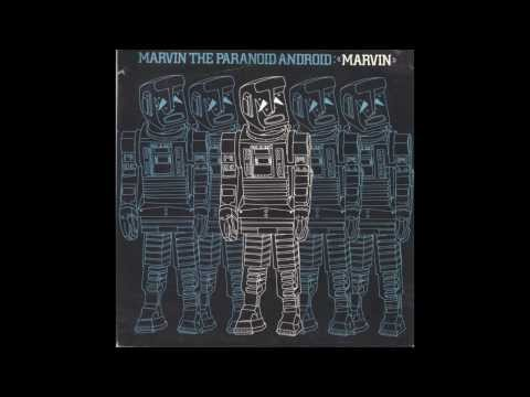 Marvin, the Paranoid Android - A Side: Marvin [HQ Sound + Lyrics]