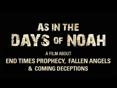 As in the days of Noah....  ----- MUST SEE!! -----