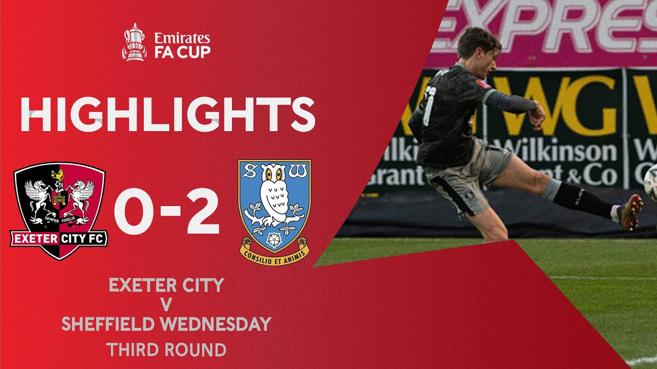 Reach Scores Wonderful Goal! | Exeter City 0-2 Sheffield Wednesday | Emirates FA Cup 2020-21