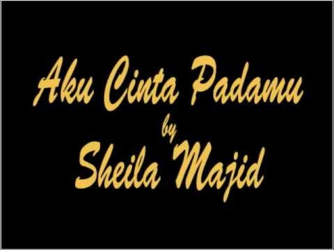 Sheila Majid  Aku Cinta Padamu
