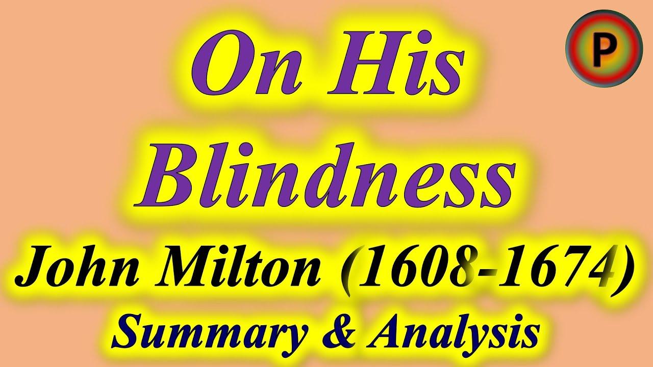 On His Blindness Poem By John Milton 12e1501 उनक अ ध र पर ज न म ल टन द व र कव त