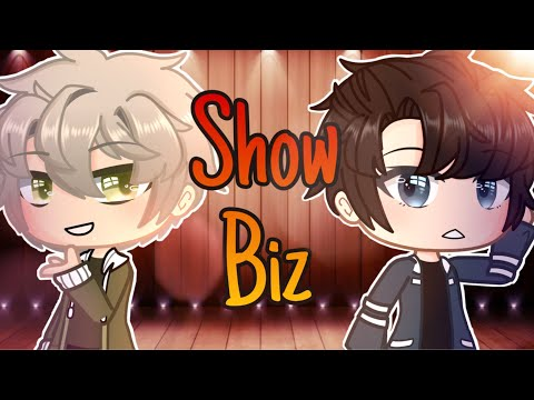 [] Show Business ✨ [] Gacha Club Mini Movie [] GCMM / GMM []