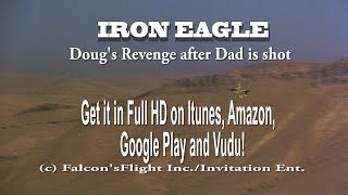 "Video ""IRON EAGLE"" His dad shot, Doug exacts his Revenge download MP3, 3GP, MP4, WEBM, AVI, FLV Juni 2018"