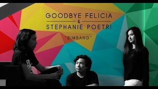 Video Goodbye Felicia & Stephanie Poetri   Bimbang OST  AADC2   Official Video download MP3, 3GP, MP4, WEBM, AVI, FLV Desember 2017
