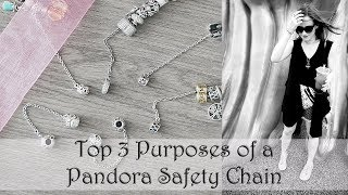 Top 3 Purposes of a Pandora Safety Chain | Pandora 101