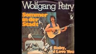 Wolfgang Petry - Sommer in der Stadt  1976