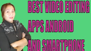 BEST VIDEO EDITING APP ANDROID AND SMARTPHONE USER 2020 | JHAYCELLHANYA