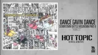 Watch Dance Gavin Dance Perfect video