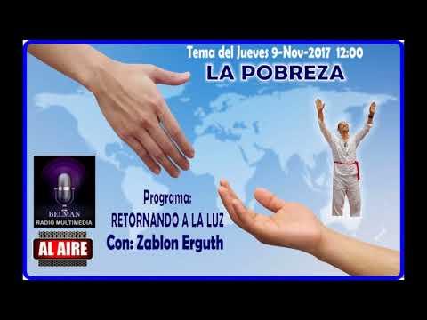 Retornando a la Luz LA POBREZA Por Belman Radio MUltimedia