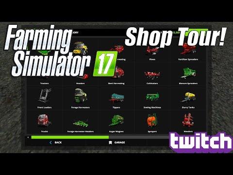 Farming Simulator 17 - Shop Tour!