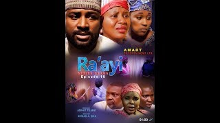 RA'AYI EPISODE 10 LATEST HAUSA SERIES DRAMA  WITH ENGLISH SUBTITLES
