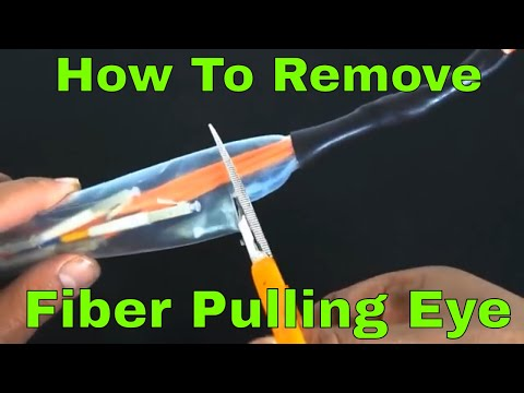 How to Remove the Pulling Eye from your Fiber Optic Assembly
