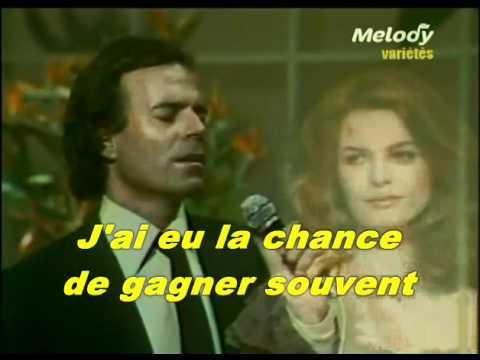 Julio Iglesias - Il faut toujours un perdant (HEY)