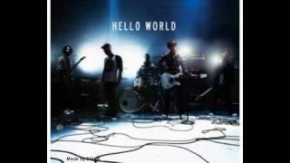 "12 new songs from the album ""Hello World"" 01. Beginning 02. Rocksta..."
