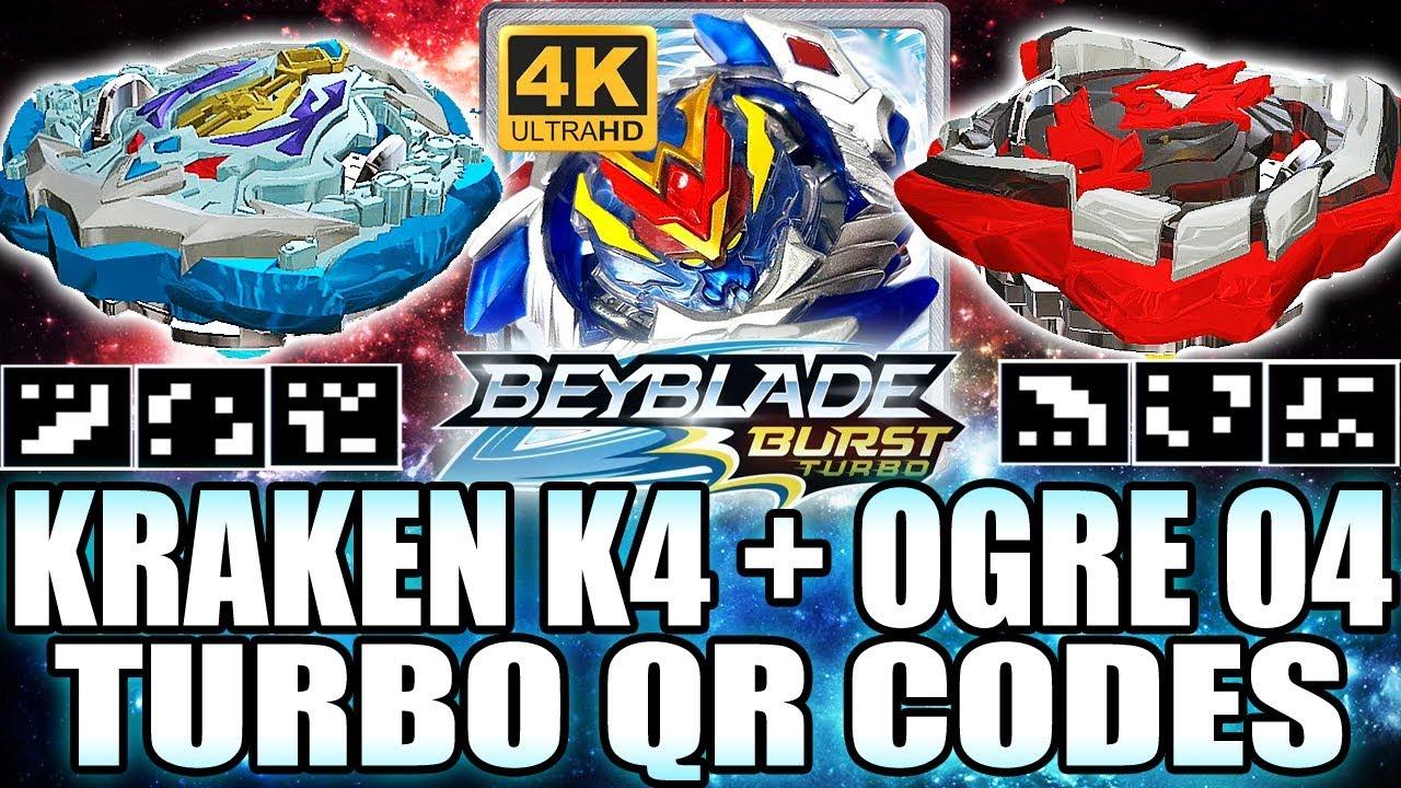 Qr Codes Kraken K4 Ogre O4 In 4k Beyblade Burst Turbo App Youtube