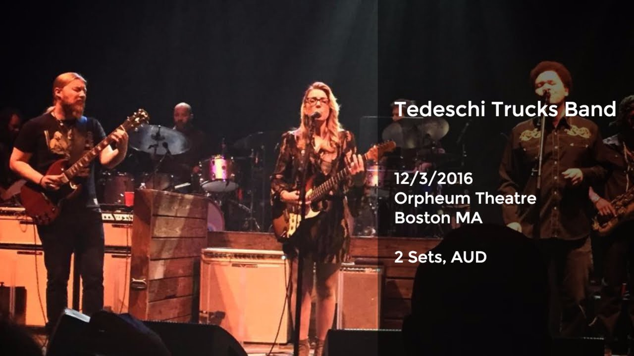 tedeschi trucks band live at the orpheum theater boston ma 12 3 2016 full show aud youtube. Black Bedroom Furniture Sets. Home Design Ideas