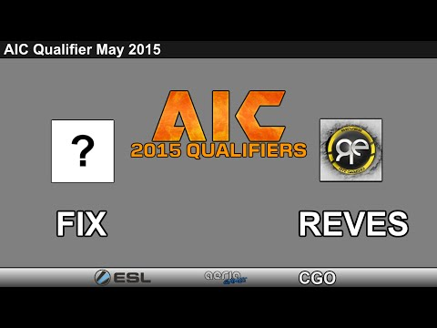 CGO AVA - Reves vs Fix - LB Ro12 - AIC Qualifier 2015
