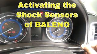 Activating Security Sensors/ Shock sensors and Siren in Baleno Delta Model