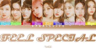 "TWICE(트와이스) ""Feel Special"" (Color Coded Lyrics)"