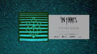 In Flames - It's No Good (Official Audio)