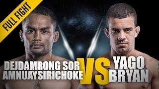 ONE: Full Fight | Yago Bryan vs. Dejdamrong Sor Amnuaysirichoke | The Muay Thai Legend