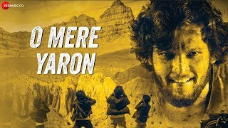O Mere Yaron - Official Music Video | Somnath Yadav | Manisha K, Kashi S, Servesh G, Vaibhav N