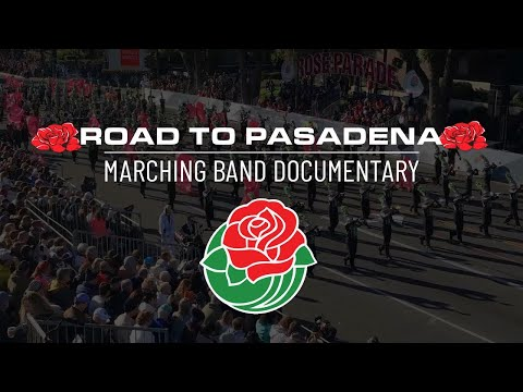 Road To Pasadena Marching Band Documentary