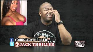 Young jack thriller (gunit comedian) presents so disrespectful episode 14 thisis50.com