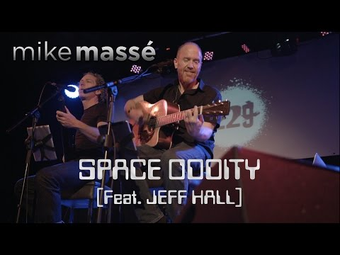 space-oddity-(david-bowie-cover)---mike-massé-and-jeff-hall-live-in-london