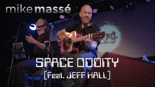 Space Oddity (David Bowie cover) - Mike Massé and Jeff Hall live in London