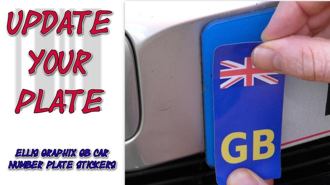 Ellis Graphix Gb Car Number Plate Stickers Youtube [ 720 x 1280 Pixel ]
