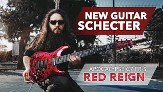 NEW GUITAR - Schecter Apocalypse Red Reign [English]