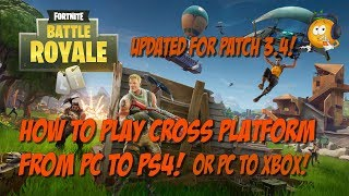 Fortnite Patch 3.4 Améliorations Crossplay! PS4 ou Xbox One sur PC!