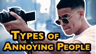 TYPES OF ANNOYING PEOPLE