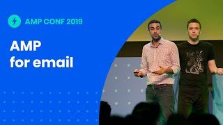 AMP for Email: pushing the boundaries of email with AMP (AMP Conf '19)