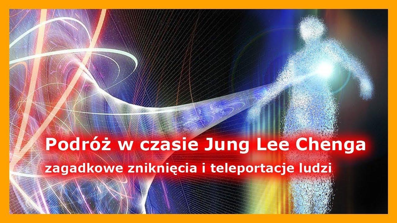 Podróż w czasie Jung Lee Chenga - zagadkowe zniknięcia i teleportacje ludzi