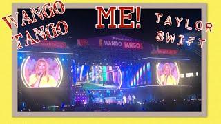 Wango Tango Taylor Swift ME!