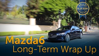 2018 Mazda Mazda6 - Long-Term Wrap-Up