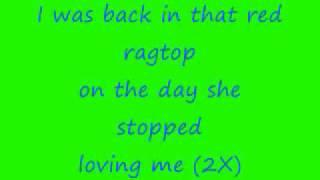 Tim McGraw Red Ragtop Lyrics