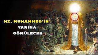 """Hz. Muhammed'in yanına Gömülecek """"Deccal'i Yok edecek"""" Hz.İsa ve Hz. Mehdi"""
