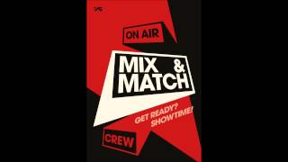 Mix & Match Team Bobby (Bobby, Junhoe, Chanwoo, Hanna) - Let's Get It Started mp3 Download + Lyrics