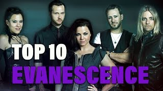 TOP 10 Songs - Evanescence