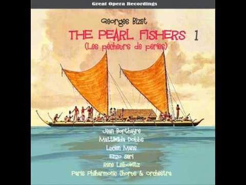 Les pêcheurs de perles (The Pearl Fishers)